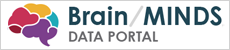 Brain/MINDS Data Portal